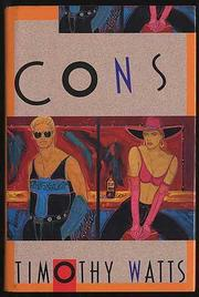 CONS by Timothy Watts