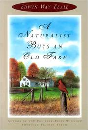 A NATURALIST BUYS AN OLD FARM by Edwin Way Teale