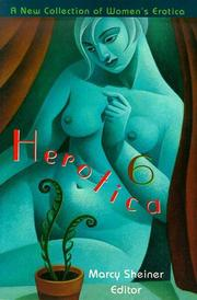 HEROTICA 6 by Marcy Sheiner
