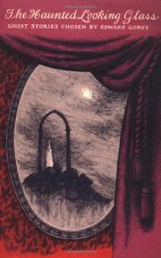 THE HAUNTED LOOKING GLASS by Edward Gorey