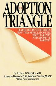 THE ADOPTION TRIANGLE by Arthur D.; Annette Baran & Reuben Pannor Sorosky