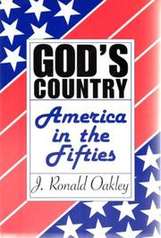 GOD'S COUNTRY: America in the Fifties by J. Ronald Oakley