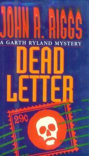 DEAD LETTER by John R. Riggs
