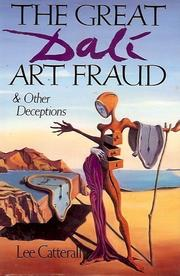 THE GREAT DALI ART FRAUD AND OTHER DECPTIONS by Lee Catterall