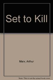 SET TO KILL by Arthur Marx