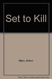 SET TO KILL by Arthur Marx