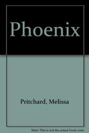 PHOENIX by Melissa Pritchard