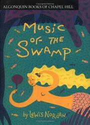 MUSIC OF THE SWAMP by Lewis Nordan