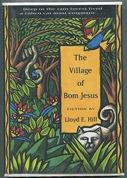 THE VILLAGE OF BOM JESUS by Lloyd E. Hill