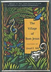 THE VILLAGE OF BOM JESUS by Lloyd E. Hill