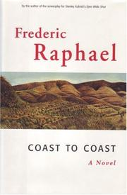 COAST TO COAST by Frederic Raphael