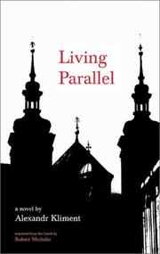 LIVING PARALLEL by Alexandr Kliment