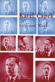 KAREL CAPEK: LIFE AND WORK by Ivan Klíma