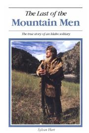THE LAST OF THE MOUNTAIN MEN by Harold Peterson
