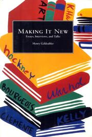 MAKING IT NEW by Henry Geldzahler