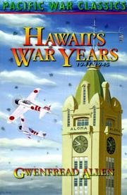 HAWAII'S WAR YEARS 1941-1945 by Gwenfread Allen
