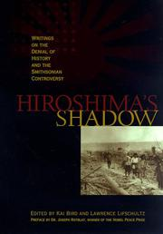 HIROSHIMA'S SHADOW by Kai Bird