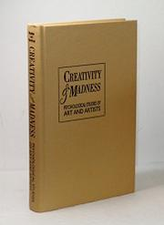 CREATIVITY OF MADNESS by Barry M. Panter