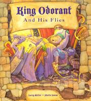 KING ODORANT AND HIS FLIES by Larry Miller