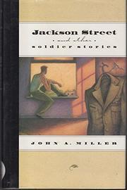 JACKSON STREET by John A. Miller