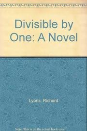 DIVISIBLE BY ONE by Richard Lyons