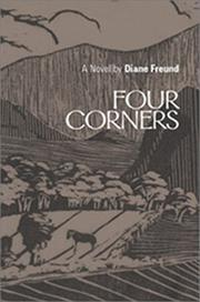 FOUR CORNERS by Diane Freund