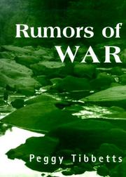 RUMORS OF WAR by Peggy Tibbetts