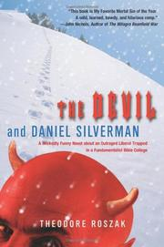 THE DEVIL AND DANIEL SILVERMAN by Theodore Roszak