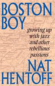BOSTON BOY by Nat Hentoff