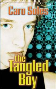 THE TANGLED BOY by Caro Soles