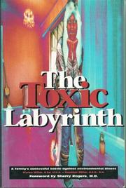THE TOXIC LABYRINTH by Myrna Millar