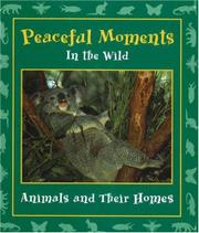 PEACEFUL MOMENTS IN THE WILD by Stephanie Maze