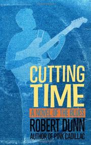 CUTTING TIME by Robert Dunn