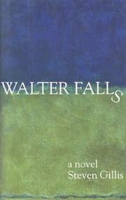 WALTER FALLS by Steven Gillis