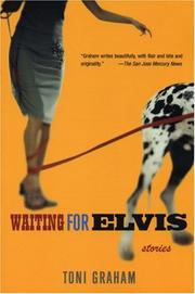 WAITING FOR ELVIS by Toni Graham