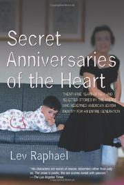 SECRET ANNIVERSARIES OF THE HEART by Lev Raphael