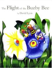 THE FLIGHT OF THE BUZBY BEE by David; Illus. by the author Lyon