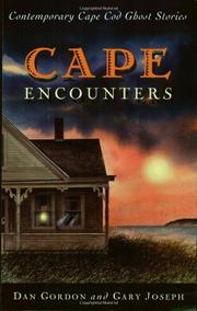 CAPE ENCOUNTERS by Dan and Gary Joseph Gordon