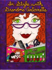 IN STYLE WITH GRANDMA ANTOINETTE by Judith Caseley
