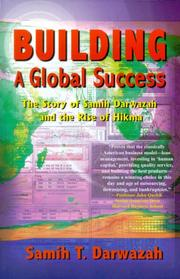BUILDING A GLOBAL SUCCESS by Samih T. Darwazah