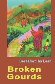 BROKEN GOURDS by Beresford McLean