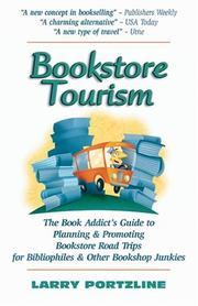 BOOKSTORE TOURISM by Larry Portzline