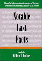 NOTABLE LAST FACTS by William B. Brahms
