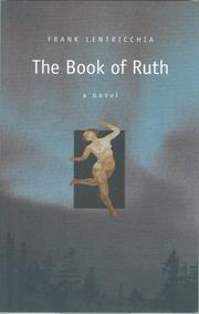 THE BOOK OF RUTH by Frank Lentricchia
