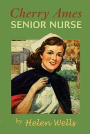 CHERRY AMES: Senior Nurse by Melen Wells