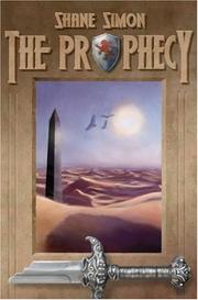 THE PROPHECY by Shane Simon