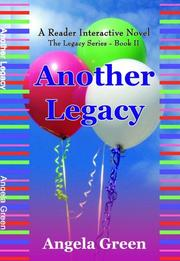 ANOTHER LEGACY by Angela Green