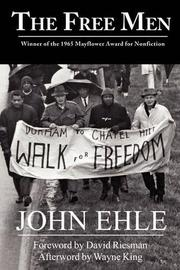 THE FREE MEN by John Ehle