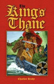 THE KING'S THANE by Charles A. Brady