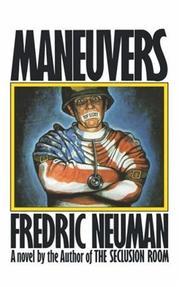 MANEUVERS by Fredric Neuman